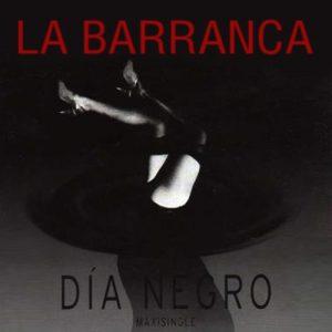 Barranca, La - Día Negro [EP]