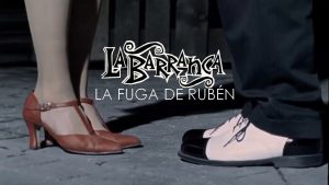 La Barranca - La fuga de Rubén (BQ)